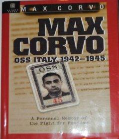 Max Corvo: OSS Italy, 1942-1945